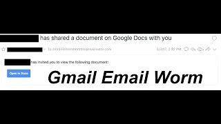 Gmail Email Worm (May 3rd, 2017)
