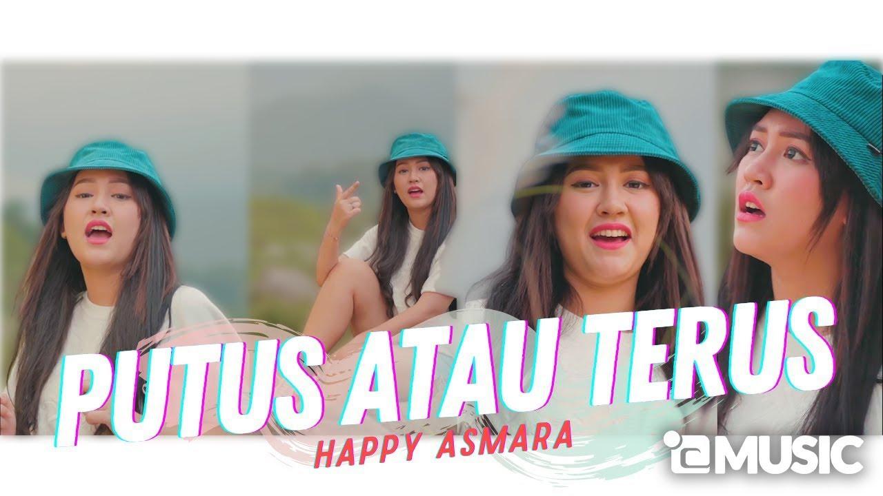 Download Happy Asmara - Putus Atau Terus (Official Music Video ANEKA SAFARI) MP3 Gratis