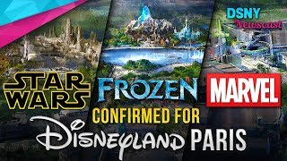 FROZEN, STAR WARS & MARVEL LANDS Coming to Disneyland Paris - Disney News - 2/27/18
