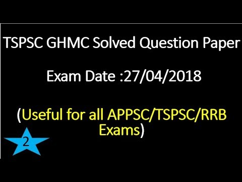 TSPSC GHMC 2018 solved question paper part 2 (with explanation)