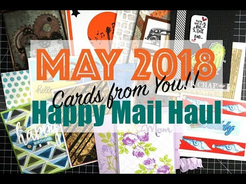 May 2018 Happy Mail Haul! | Cards from YOU