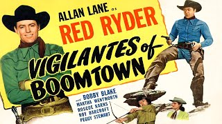 Vigilantes of Boomtown (1947) Western Full Length Movie