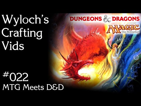022 - MTG Meets D&D (Using Magic the Gathering Cards to Create Dungeons and Dragons Content)