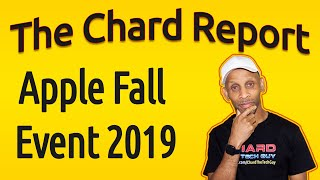 Apple Fall Event 2019 | The Chard Report