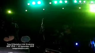Tony Q Rastafara Live Streaming - Bali Reggae Star Festival part 1