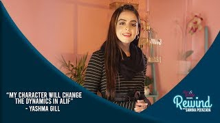 Alif Will Have A Major Twist Because Of Yashma Gill | Rewind With Samina Peerzada