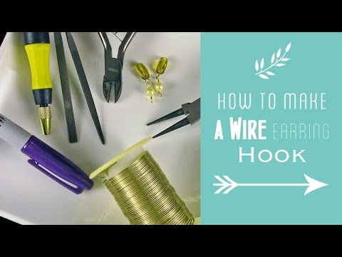 How to Make a Wire Earring Hook