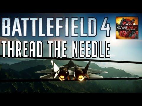 Thread The Needle - Battlefield 4 (Fail) - GameFails