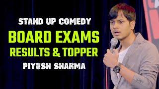 Board Exams | Stand Up Comedy by Piyush Sharma