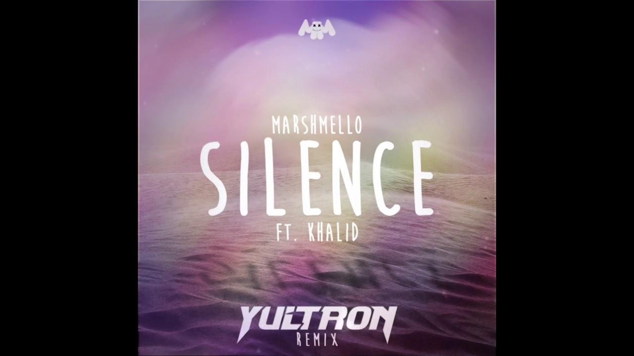 Marhmello - Silence featuring Khalid (YULTRON Remix)