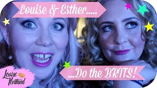 Louise and Esther Do The Brits!   LIFESTYLE