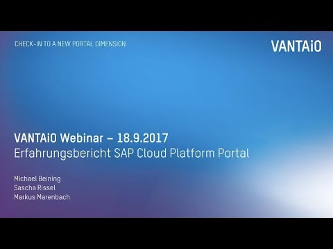 Webinar: Erfahrungsbericht SAP Cloud Platform Portal (Aufzeichnung, 18.9.2017)