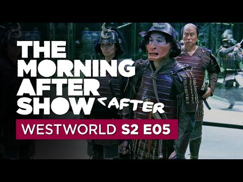 Westworld Season 2 Episode 5 talk gets bizarro: Morning After After Show, Ep. 5