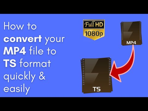How to convert MP4 to TS