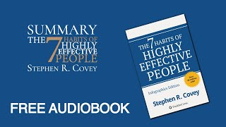"""Summary of """"The 7 Habits of Highly Effective People"""" by Stephen R. Covey 
