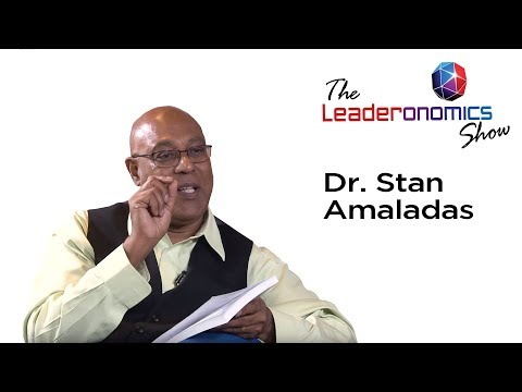 The Leaderonomics Show - Dr. Stan Amaladas, Leadership Learning Instructor & Specialist