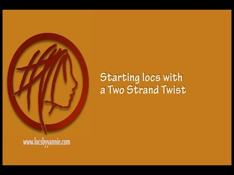 Starting Locs with a Two Strand Twist