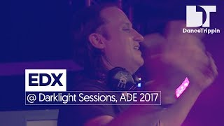 EDX at Darklight Sessions by Fedde Le Grand x Armada Invites, Amsterdam (NL)