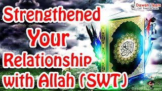 Strengthened Your Relationship with Allah (SWT)  ᴴᴰ ┇Mufti Ismail Menk┇ Dawah Team