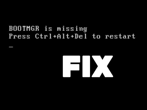 Bootmgr is Missing - FIX