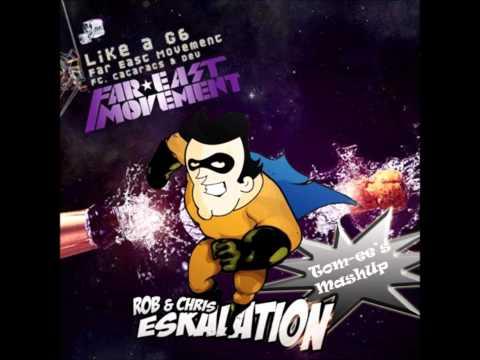 Rob & Chris vs. Far East Movement - G6 Eskalation (Tom-ee's Club MashUp)