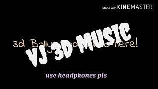 dilbar new 3d song download mp3