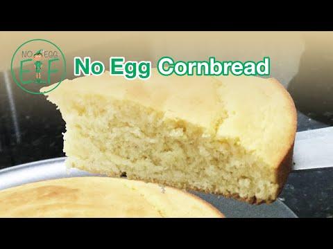 How to Make No Egg Cornbread
