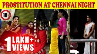 NUNGAMBAKKAM NIGHT LIFE | UNSEEN | EXCLUSIVE | PROSTITUTE | MEDIA  HORN