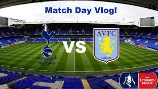 Tottenham Vs Aston Villa Match Day Vlog 08/01/17 (A Fan Experience)