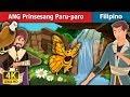 ANG Prinsesang Paru paro Kwentong Pambata Filipino Fairy Tales