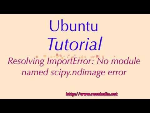 Resolving ImportError: No module named scipy.ndimage error