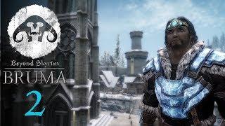 Beyond Skyrim - BRUMA #2 : Dungeon Crawls are Back