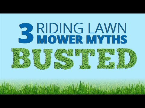 Use & Care Tips: 3 Riding Lawn Mower Myths
