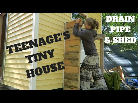 Teenager's Tiny House || Drain Pipe & Shed