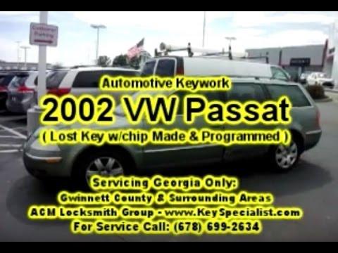 Locksmith Duluth GA: 2002 VW Passat - Lost Key Made & Programmed!