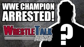 MAJOR WWE DEBUTS ANNOUNCED! WWE Tag Champion ARRESTED!   WrestleTalk News Jan. 2018