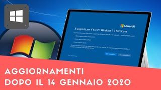Come ricevere gli aggiornamenti di Windows 7 dopo il 14 gennaio 2020