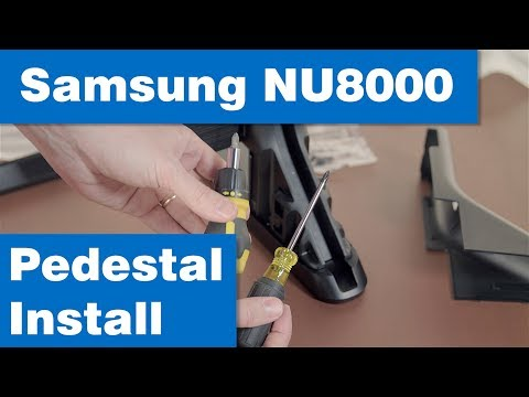 How To: Assemble And Install Samsung UN55NU8000 Stand