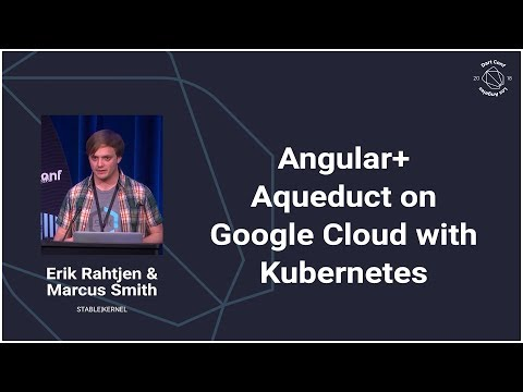 Angular + Aqueduct on Google Cloud with Kubernetes (DartConf 2018)