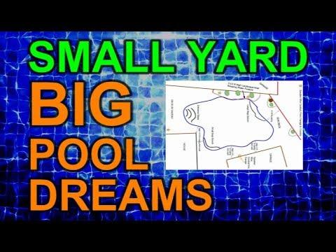 Evolution of a Pool Design Ep 4 of Small Yard Big Pool Dreams UNABRIDGED Detailed Description