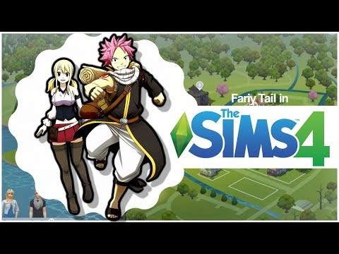 Fairy Tail in The Sims 4! [Ep 1] - Is Nalu canon?