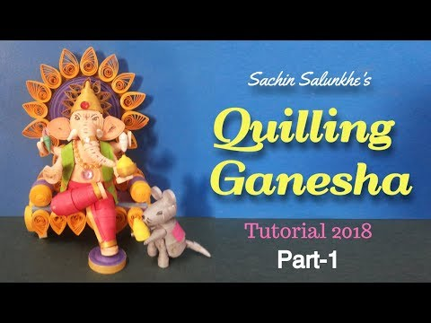 Part 1 : Diy Paper Quilling Lord Ganesha /  Paper Quilling 3D