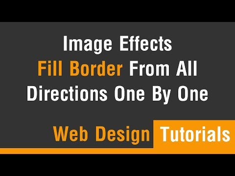 Arabic Tutorials - Image Effect Fill Border From All Direction One By One