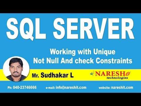 Working with Unique Not Null And check Constraints in SQL Server | MSSQL Training | By Mr.Sudhakar L
