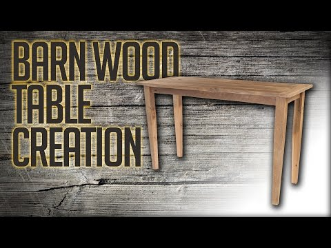 How To Make A Barn Wood Table with Reclaimed Wood – by Kent Weakley - K Dub