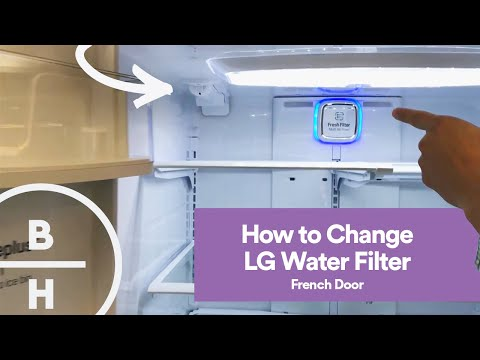 How To Change Your LG Fridge Water Filter