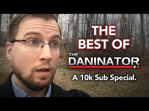 The Best of The Daninator Intros & Outros - 10,000 Subscriber Special!
