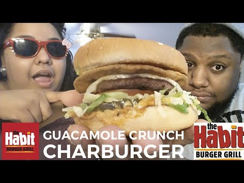 The Habit Burger Grill, The Guacamole Crunch Charburger Food Review