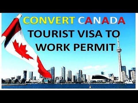 convert canada tourist visa to work permit/LMIA Process/Job offer/PR