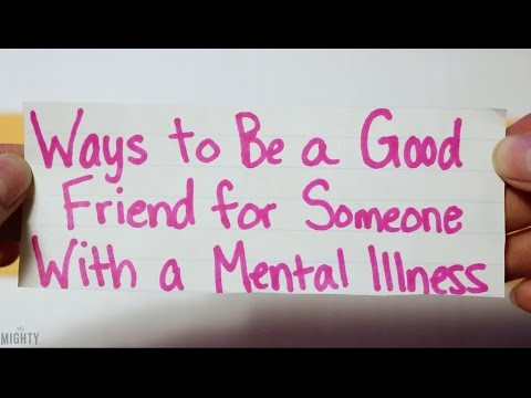 Ways to Be a Good Friend for Someone With a Mental Illness